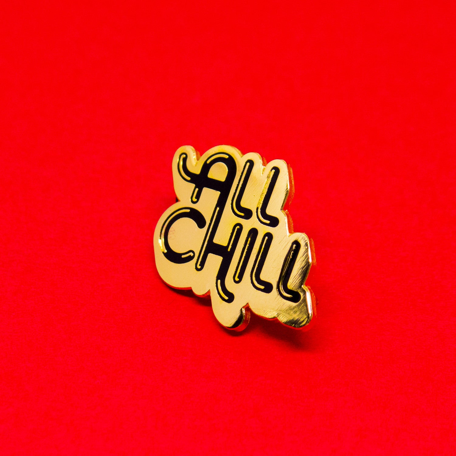 All Chill Enamel Pin