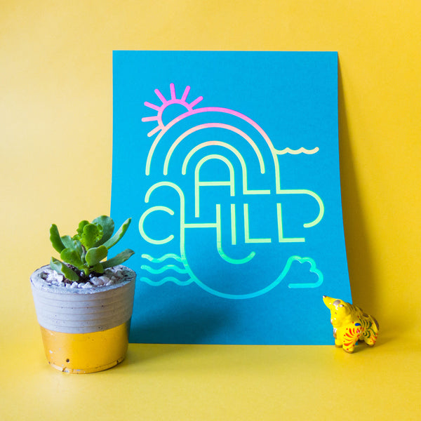 All Chill Silkscreen Print