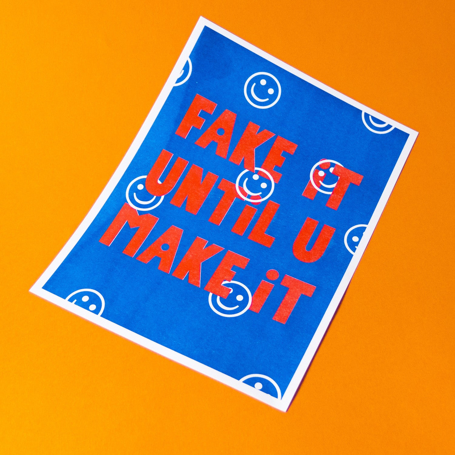 Fake it Typography Riso Print