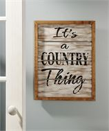 It's a Country Thing Wall Plaque
