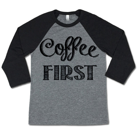 Coffee First Baseball T-shirt