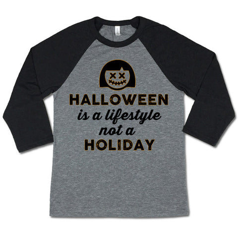 Halloween Is a Lifestyle Baseball T-shirt