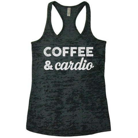 COFFEE & Cardio - Racerback Burnout Tank Top