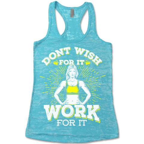 Don't Wish For It Work For It Burnout Tank Top