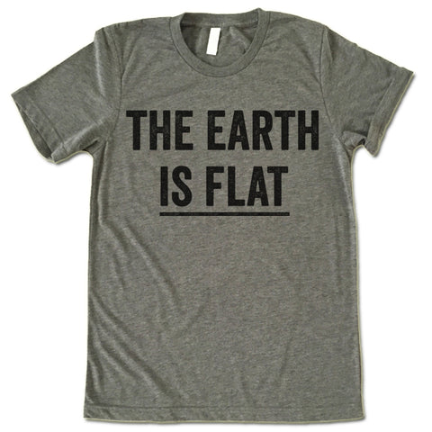 The Earth Is Flat Shirt