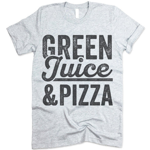 Green Juice & Pizza