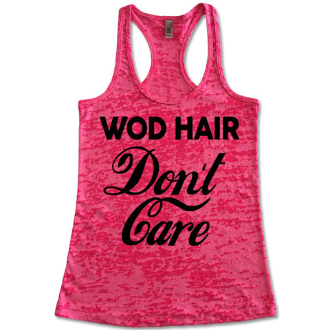 WOD Hair Don't Care Racerback Burnout Tank Top