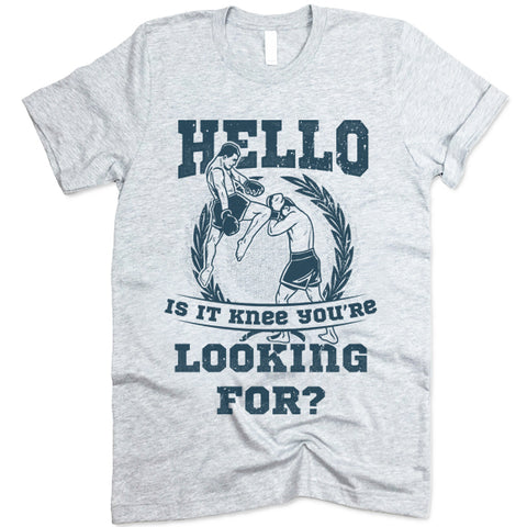 Hello Is It Knee You're Looking For? Shirt