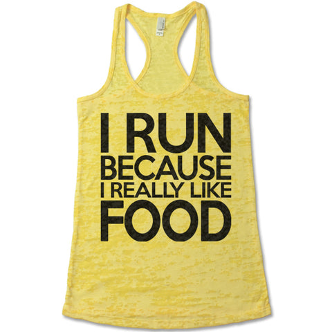 I Run Because I Really Like Food Racerback Tank
