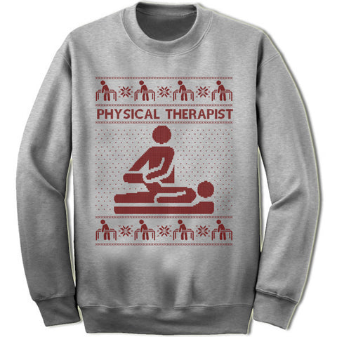 Physical Therapist Sweater