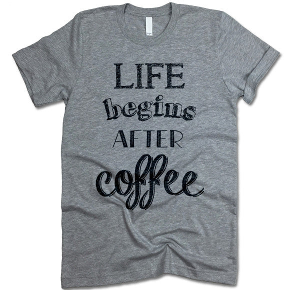 Life Begins After Coffee Crewneck Tee