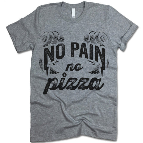No Pain No Pizza T Shirt