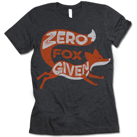 Zero Fox Given T-Shirt