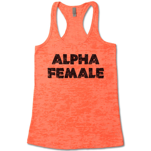 Alpha Female - Racerback Burnout Tank Top