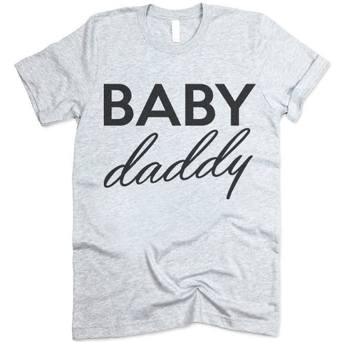 Baby Daddy T Shirt