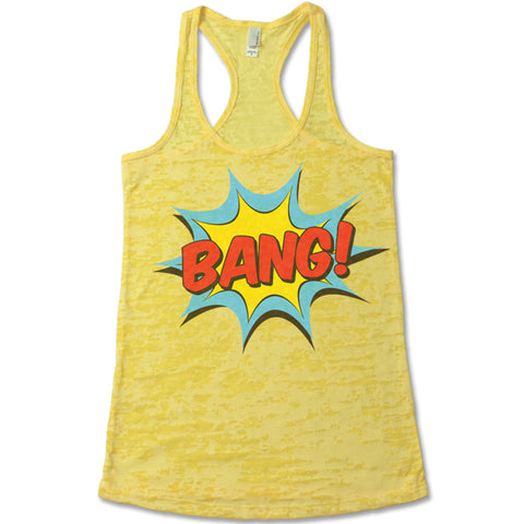 Bang! - Racerback Burnout Tank Top