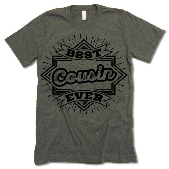 Best Cousin Ever T Shirt