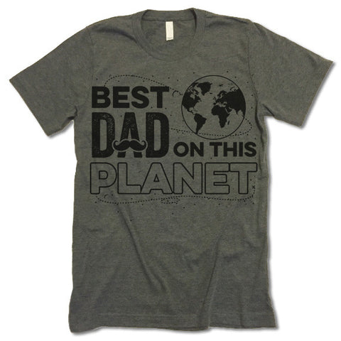 Best Dad On The Planet T Shirt