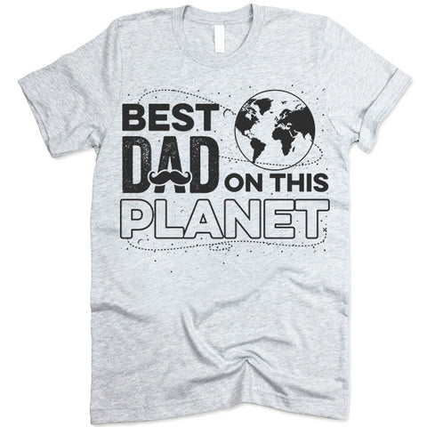 Best Dad On The Planet Shirt