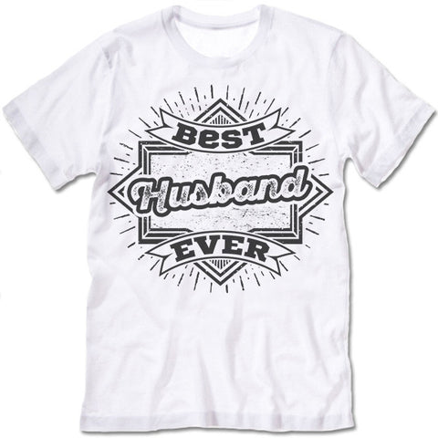 Best Husband Ever  Shirt