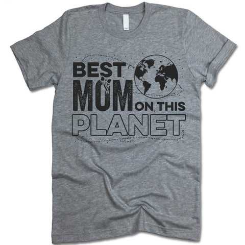 Best Mom On The Planet  Shirt