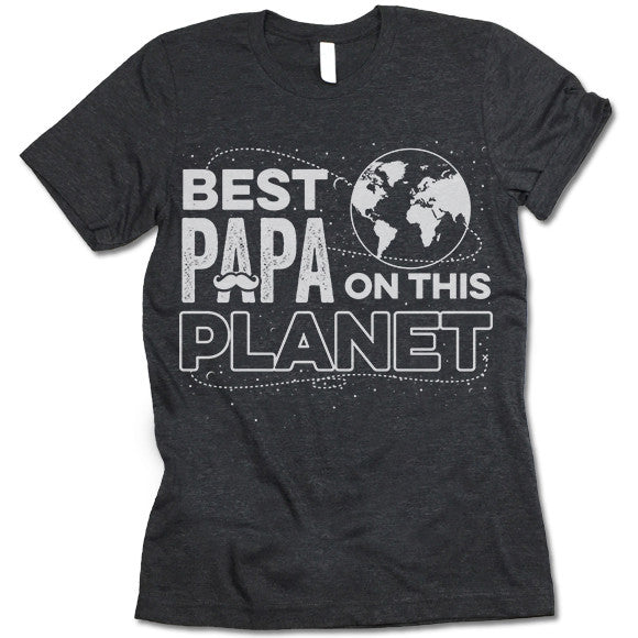 Best Papa On The Planet T Shirt