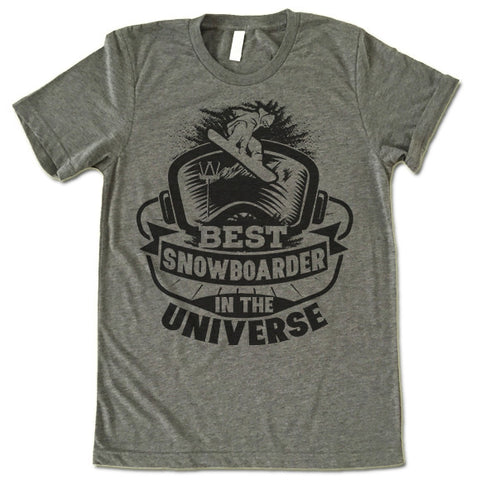 Best Snowboarder in the Universe shirt