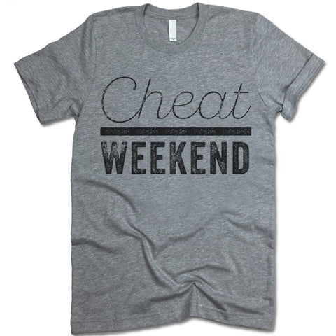 Cheat Weekend T Shirt