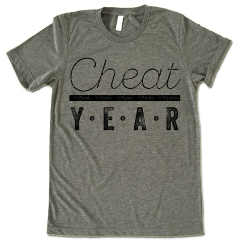 Cheat Year Shirt
