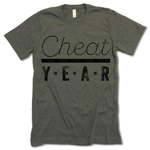 Cheat Year T Shirt