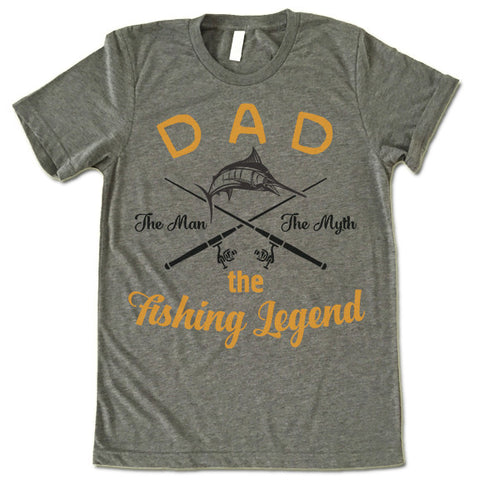 Dad The Men The Myth The Fishing Legend T Shirt