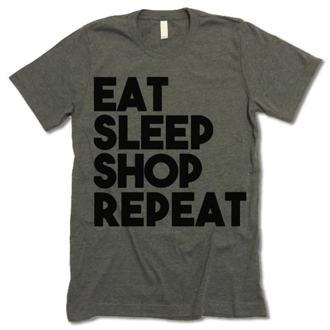 Eat Sleep Shop Repeat T-Shirt
