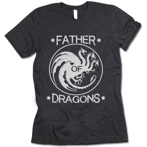 Father Of Dragons Shirt
