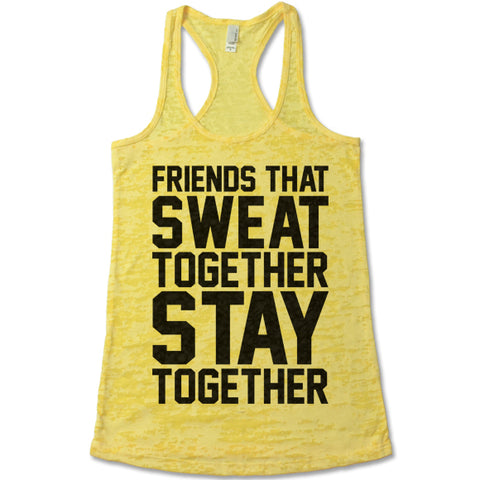 Friends That Sweat Together Stay Together Racerback Tank Top