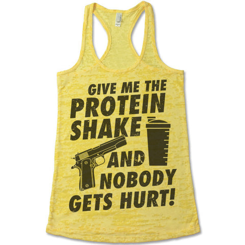 Give Me The Protein Shake And Nobody Gets Hurt Tank