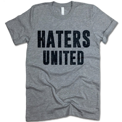 Haters United Shirt