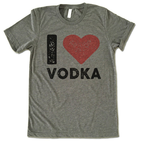 I Love Vodka T Shirt