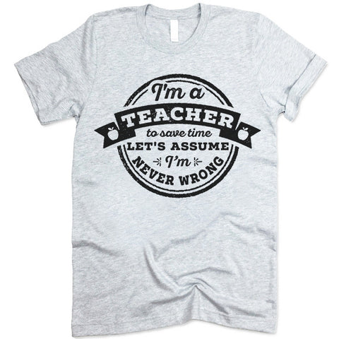 Funny Teacher T Shirt