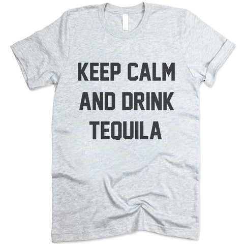 Keep Calm And Drink Tequila T-Shirt
