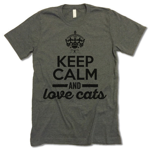 Keep Calm And Love Cats Shirt