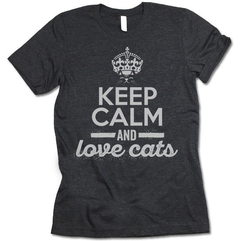 Keep Calm And Love Cats T Shirt