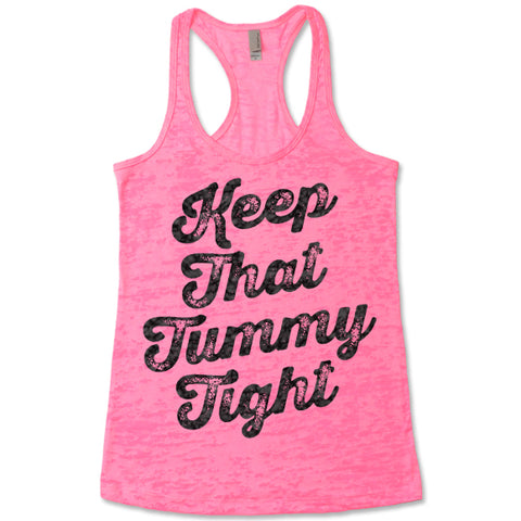 Keep That Tummy Tight - Racerback Burnout Tank Top