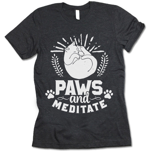 Paws And Meditate T Shirt