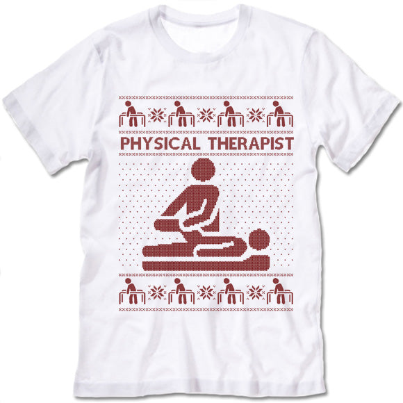Physical Therapist Shirt