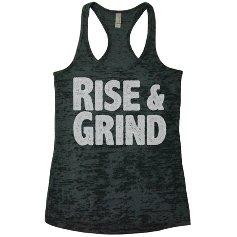 Rise And Grind - Racerback Burnout Tank Top