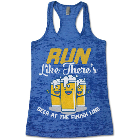Run Like There's Beer At The Finish Line  - Racerback Burnout Tank Top