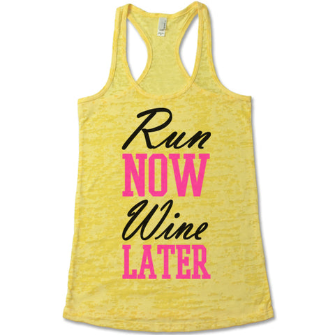 Run Now Wine Later Burnout Tank Top