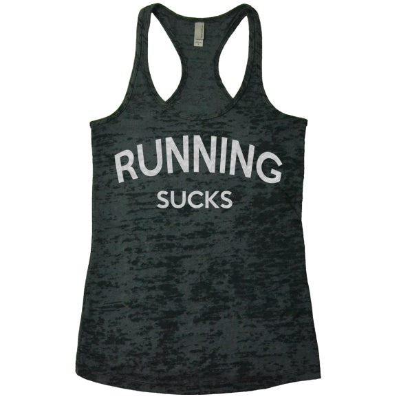 Running Sucks - Racerback Burnout Tank Top