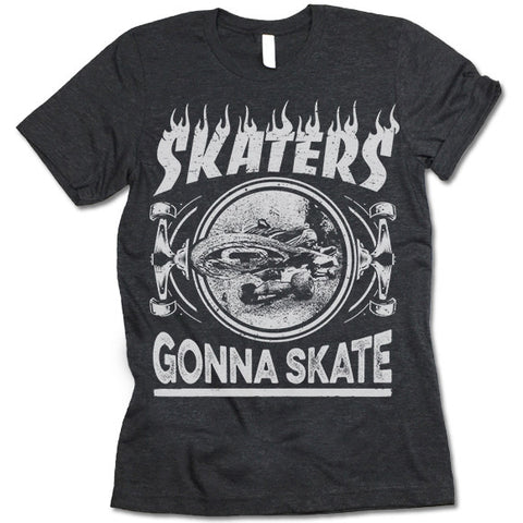 Skaters Gonna Skate Shirt