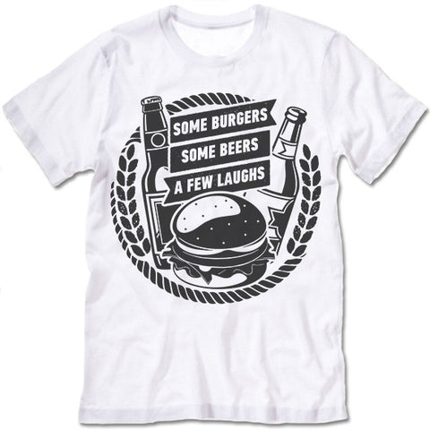 burgers beers laughs shirt
